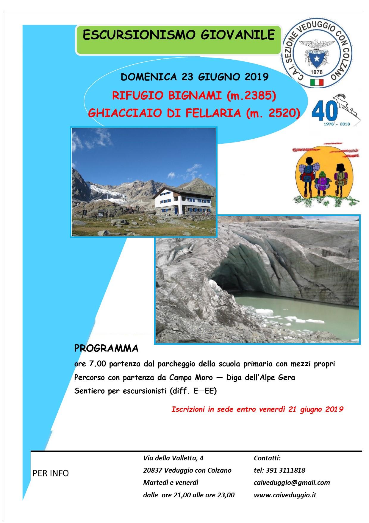 Domenica 23 giugno 2019 – Escursionismo giovanile – Rifugio Bignami – Ghiacciaio di Fellaria