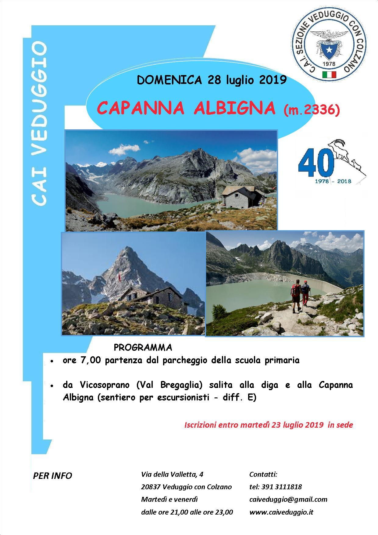 Domenica 28 luglio 2019 – Capanna Albigna (Val Bregaglia) – m.2336
