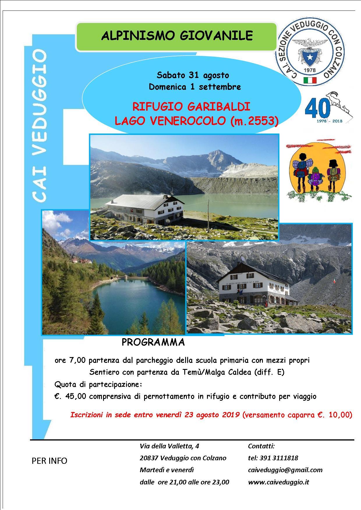 Sabato 31 agosto – Domenica 1 settembre 2019 – Alpinismo Giovanile – Rifugio Garibaldi/Lago Venerocolo (m.2553)