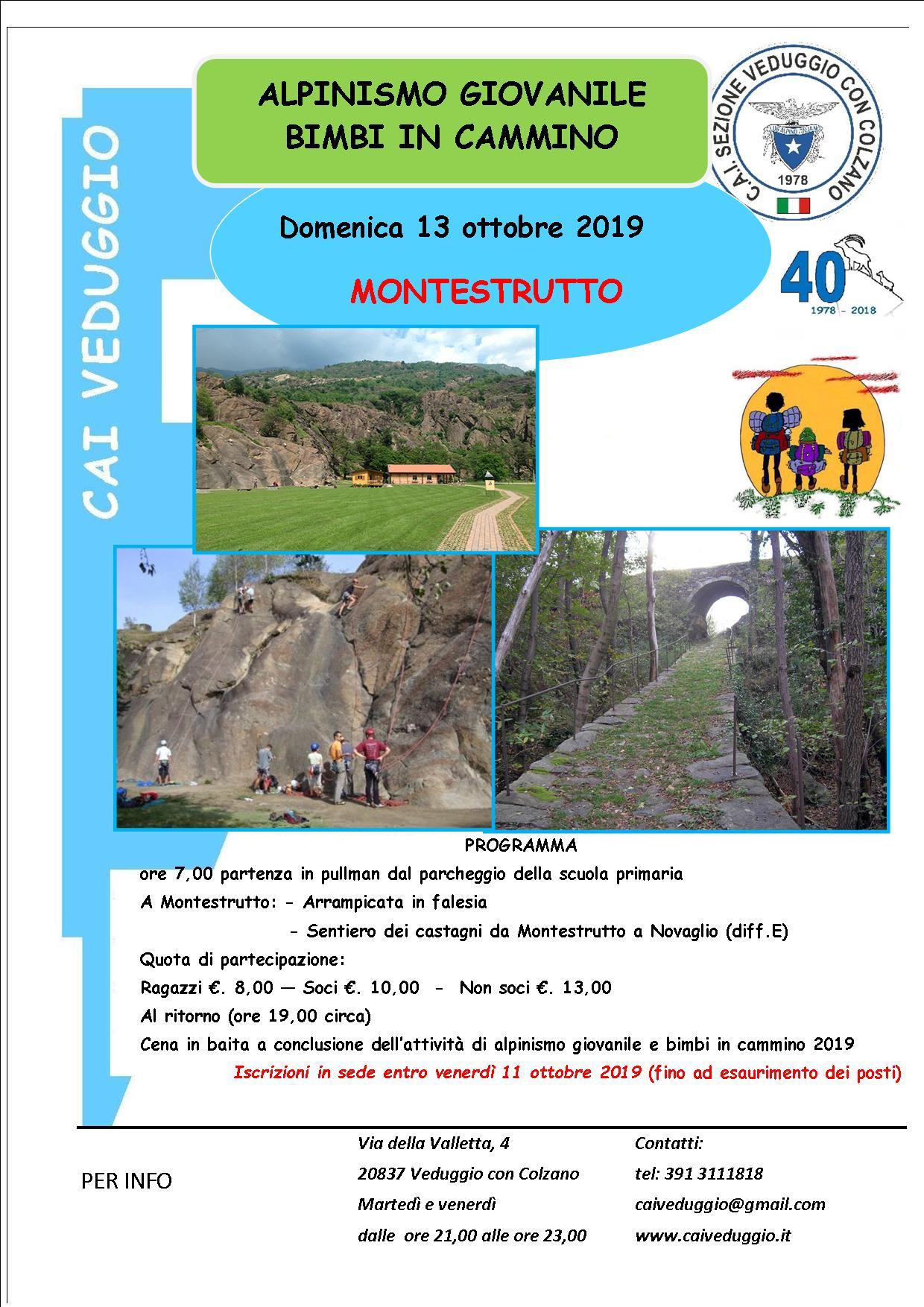Domenica 13 ottobre 2019 – Alpinismo Giovanile/Bimbi in cammino – Escursione a Montestrutto