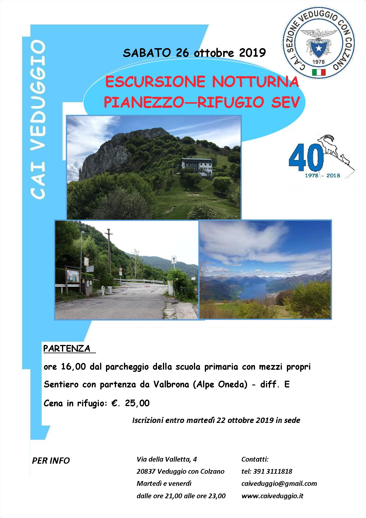 Sabato 26 ottobre 2019 – Escursione notturna – Pianezzo – Rifugio SEV