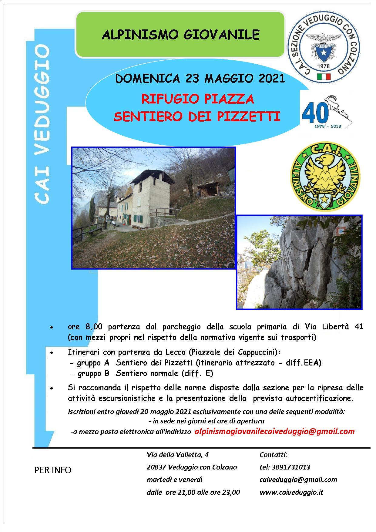Domenica 23 maggio 2021 – Rifugio Piazza/Sentiero dei pizzetti – Alpinismo Giovanile