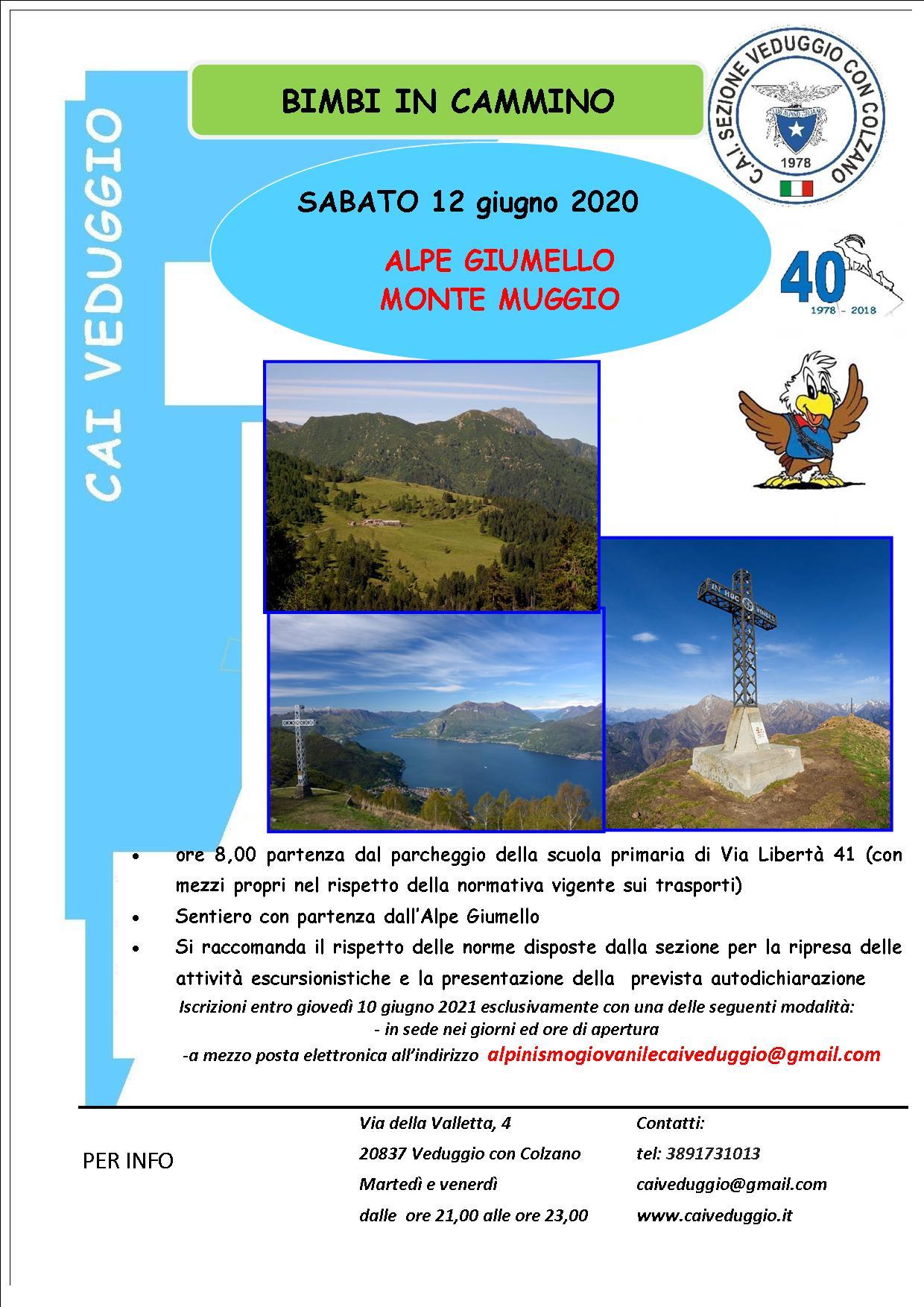 Sabato 12 giugno 2021 – Alpe Giumello/Monte Muggio – Bimbi in cammino